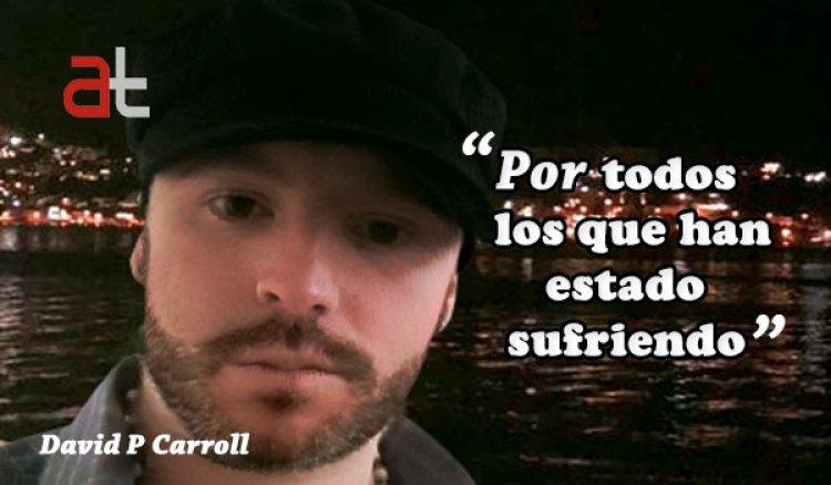 """David P Carroll """"Poema para todos los que sufrimos a causa del Coronavirus"""""""